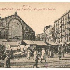 Postales: BARCELONA. LOS ENCANTES Y MERCADO DE SAN ANTONIO. Lote 24296656