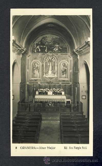 POSTAL DE GRANERA (BARCELONA): ALTAR MAJOR (ED.FOTO VERGÉS NUM.5) (Postales - España - Cataluña Antigua (hasta 1939))