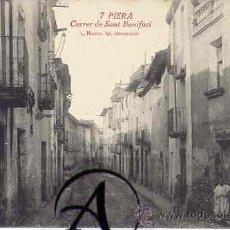 Postales: PIERA. CALLE SANT BONIFACI. L. ROISIN, FOT.. Lote 26408649