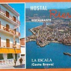 Postales: HOSTAL RIERA RESTAURANTE - LA ESCALA - ED. MALLAL - AÑO 1970. Lote 27552475