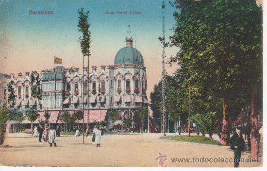 BARCELONA GRAN HOTEL COLON. CIRCULADA. (Postales - España - Cataluña Antigua (hasta 1939))