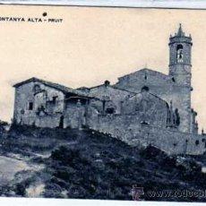 Postales - nº 286 Montanya Alta. Pruit. Rocafiguera. . Associacio protectora enseyanza catalana. - 27643006