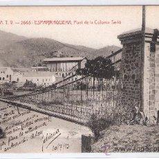 Postales: ESPARRAGUERA - PONT DE LA COLONIA SEDO - A.T.V.- 2665 - (6696). Lote 27733160