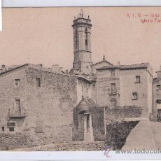 Postales: LA BISBAL- ATV- 1830 - IGLESIA PARROQUIAL - (7489). Lote 28271602