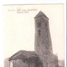 Postales: COLL DE NARGO - ATV- 2113 - ESGLESIA VELLA - (7726). Lote 28298119