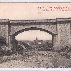 Postales: CALDAS DE MONTBUY - ATV- 1436 - PUENTE DE LA CARRETERA DE SABADELL - (7740). Lote 28298421