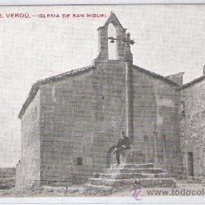Postales: VERDU - 8 - IGLESIA DE SAN MIGUEL - IMP. ELZEVIRIANA - (7962). Lote 28479061