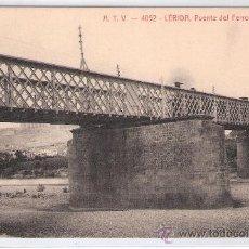 Postales: LERIDA- A.T.V. 4052- PUENTE DEL FERROCARRIL-(8030). Lote 28763415