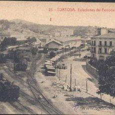 Postales: TORTOSA (TARRAGONA).- ESTACIONES DEL FERROCARRIL DEL NORTE. Lote 28645167