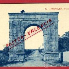 Postales: TARRAGONA, ARCO DE BARA, P63384. Lote 28662011