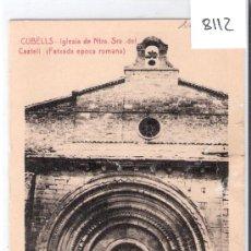 Postales: CUBELLS - IGLESIA DE NTRA. SRA. DEL CASTELL. FATXADA EPOCA ROMANA- (8112). Lote 28889352