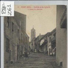 Postales: PORT BOU -6-SUBIDA A LA IGLESIA(REF-1061). Lote 29893351