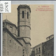 Postales: TARREGA-13-CAMPANAR Y CIMBORI(REF-1068). Lote 29893395
