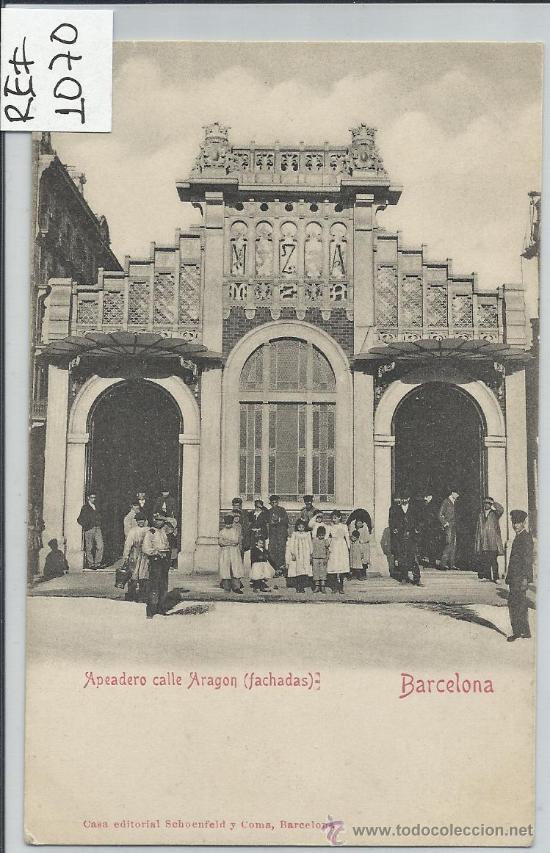 BARCELONA-APEADERO CALLE ARAGON.FACHADAS(REF-1070) (Postales - España - Cataluña Antigua (hasta 1939))