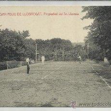 Postales: SAN FELIU DE LLOBREGAT-15-PROPIEDAD DEL SR.LLOVERA -TENIS -(REF-1074). Lote 29893427
