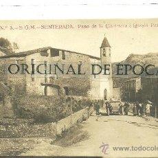 Postales: (PS-27051)POSTAL FOTOGRAFICA DE SENTERADA-PASEO DE LA CARRETERA E IGLESIA PARROQUIAL. Lote 30739961