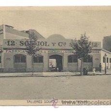 Postales: TALLERES SOUJOL. ENTRADA Y FACHADAS. . Lote 30897710