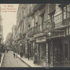 Postales: REUS - 55 - CALLE MONTEROLS - ROISIN - (9648). Lote 30910354