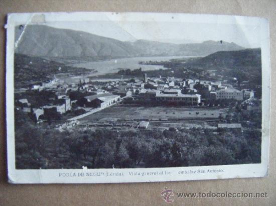 POSTAL. POBLA DE SEGUR (LERIDA) VISTA GENERAL AL FONDO EMBALSE SAN ANTONIO. A ZURGENA, ALMERIA. 1944 (Postales - España - Cataluña Antigua (hasta 1939))