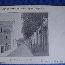 Postales: ESPLUGA DE FRANCOLÍ, TARRAGONA, BAÑOS Y AGUAS FERRUGINOSAS, IGLESIA FRENTE A LOS CHALETS, FIOL HNOS. Lote 31915583