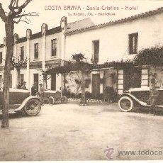 Postales: COSTA BRAVA - SANTA CRISTINA . HOTEL. Lote 32043394