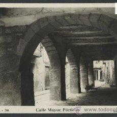 Postales: SANAHUJA - 39 - CALLE MAYOR PORTICOS - FOTO CALAFELL - CASA FARGA - (10.749). Lote 32299007
