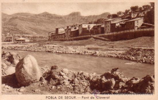 POBLA DE SEGUR (LERIDA) - PONT DE CLAVEROL - EDICIONES ARGENTERIA (Postales - España - Cataluña Antigua (hasta 1939))