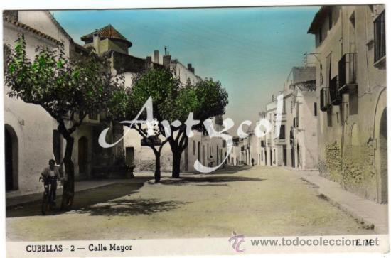 PRECIOSA POSTAL - CUBELLAS (BARCELON A) - CALLE MAYOR - E.M. (Postales - España - Cataluña Moderna (desde 1940))