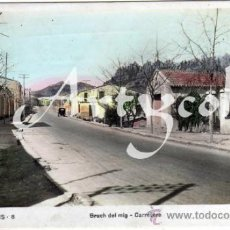 Postales: PRECIOSA POSTAL - ELS BRUCHS (BARCELONA) - BRUCH DEL MIG - CARRETERA - COCHE DE EPOCA . Lote 33202737