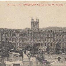 Postales: BARCELONA.- COLEGIO DE LOS PADRES JESUITAS. (C.1920).. Lote 32965903