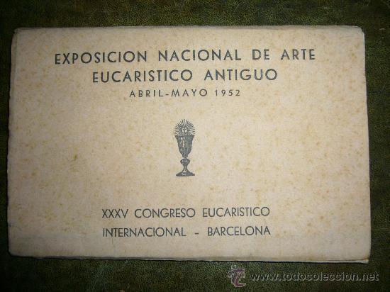 LOTE POSTALES EXPOSICIÓN NACIONAL ARTE - CONGRESO EUCARISTICO **BARCELONA 1952** (Postales - España - Cataluña Moderna (desde 1940))