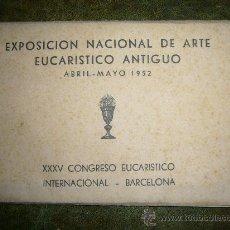 Postales: LOTE POSTALES EXPOSICIÓN NACIONAL ARTE - CONGRESO EUCARISTICO **BARCELONA 1952**. Lote 32976471