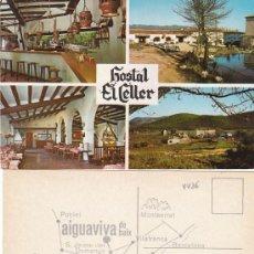 Postales: HOSTAL EL CELLER, URBANIZACIÓN AIGUAVIVA, JUNCOSA MONTMELL, TARRAGONA. Lote 67486807