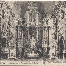 Postales: BARCELONA.- INTERIOR DE LA IGLESIA DE NUESTRA SEÑORA DE BELEM. (C.1915).. Lote 33280175
