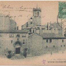 Postales: BARCELONA.- SAN PEDRO DE LAS PUELLAS. (C.1905).. Lote 33361420