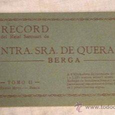 Postales: ALBUM RECORD DEL REIAL SANTURARI DE NOSTRA SENYORA DE QUERALT - BERGA. TOMO II. Lote 33455110