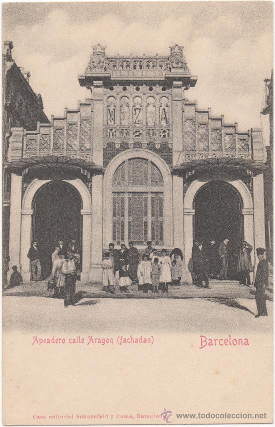 BARCELONA.- APEADERO CALLE ARAGÓN (FACHADAS). (Postales - España - Cataluña Antigua (hasta 1939))