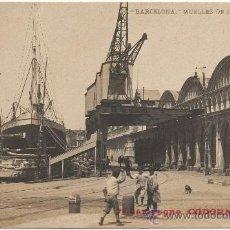 Postales: BARCELONA.- MUELLES DE LA BARCELONETA.. Lote 33561479