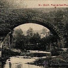 Postales: OLOT.PONT DE SANT ROC. Lote 34047428