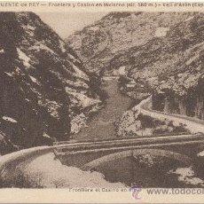 Postales: VALL D'ARÁN (ESPAÑA).- PUENTE DE REY. FRONTERA Y CASINO EN INVIERNO (ALT. 580 M.).. Lote 35193468