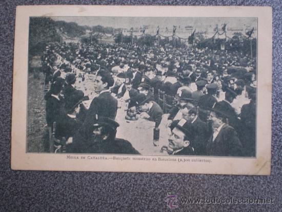 POSTAL ANTERIOR A 1905 CATALANISTA MELLA EN CATALUÑA BANQUETE MONSTRUO EN BARCELONA 2300 CUBIERTOS (Postales - España - Cataluña Antigua (hasta 1939))