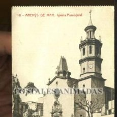 Postales: (A02701) ARENYS DE MAR - IGLESIA PARROQUIAL - THOMAS Nº10 - ANIMADA. Lote 35856694