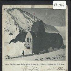 Postales: PIRINEU CATALA- XALET REFUGI D´ULL DE TER - (13.396). Lote 35921309