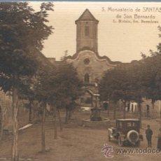 Postales: MUY BUENA POSTAL DEL MONASTERIO DE SANTAS CREUS - PLAZA DE SAN BERNARDO Nº 3 ROISIN. Lote 36192587
