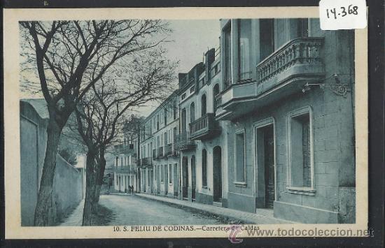 S. FELIU DE CODINAS - 10 - CARRETERA DE CALDAS - ED. CRISTOBAL NAVARRO - (14.368) (Postales - España - Cataluña Antigua (hasta 1939))