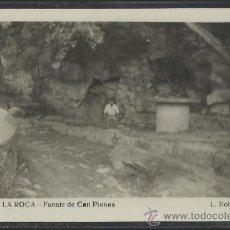 Postales: LA ROCA - 10 - FUENTE DE CAN PLANAS - ROISIN FOTO - (14.737). Lote 36614360