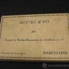 Postales: COLECCION DE 45 POSTALES - CUARTEL DE BAILEN - REGIMIENTO DE ARTILLERIA Nº 44 - BARCELONA - . Lote 37436256