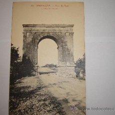 Postales: ARCO DE BARA TARRAGONA. Lote 37478214