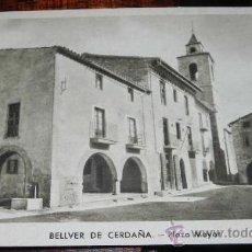 Postales: ANTIGUA POSTAL DE BELLVER DE CERDAÑA, LERIDA, PLAZA MAYOR, ED. HUECOGRABADO RIESSET, NO CIRCULADA.. Lote 38064249