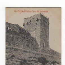 Postales: POSTAL 13 TARRAGONA. TORRE DEL ARZOBISPO. L. ROISIN, ED. P. Y R. GABRIEL GIBERT. SIN CIRCULAR.. Lote 38370131